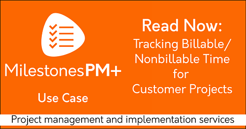 Tracking Billable and Nonbillable Time for Customer Projects: free Salesforce project management app Milestones PM+