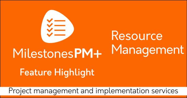 Resource management Salesforce app Milestones PM+