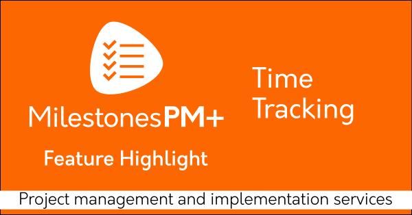 Time tracking Salesforce app Milestones PM+