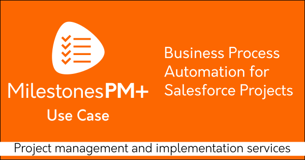 Free Salesforce project management app Milestones PM+ on AppExchange: Tasks, Time tracking, Programs. By trusted Salesforce partner Passage Technology.