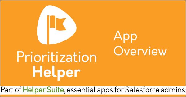 Salesforce decision-making app Prioritization Helper on AppExchange: Matrix scoring, lead scoring, group evaluations, decision analysis. Helper Suite by trusted Salesforce partner Passage Technology.