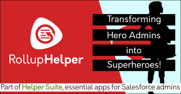 Free Salesforce rollup field data app Rollup Helper on AppExchange: Must-have admin app, productivity app for Salesforce admins. Helper Suite by trusted Salesforce partner Passage Technology.