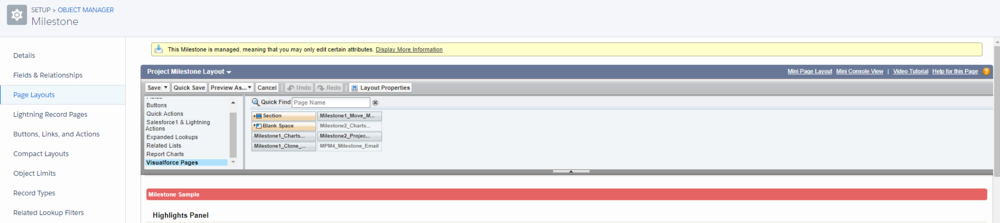 Update the page layouts of the Milestone and Project Task objects to display the visualforce page components that will be used to send off the email templates.